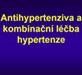 Antihypertenziva a kombinační léčba hypertenze