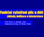 Funkční vyšetření plic u dětí základy, indikace a interpretace