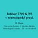 Infekce CNS & NS v neurologické praxi
