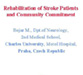 Rehabilitation of Stroke Patients and Community Commitment